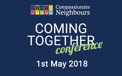 Compassionate Neighbours Coming Together Conference